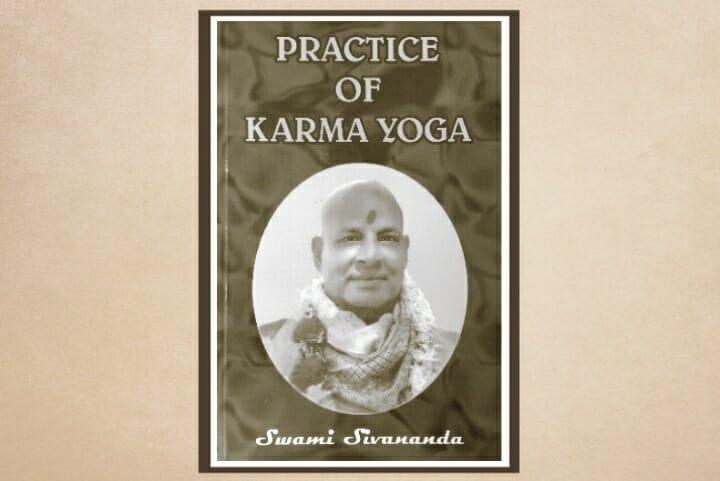 Practice of Karma Yoga</br>(En anglais)